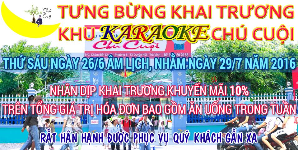 Khai trương Karaoke Chú Cuội